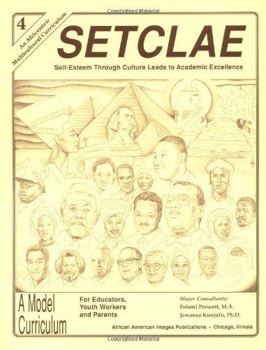 9780913543894: SETCLAE, Fourth Grade: Self-Esteem Through Culture Leads to Academic Excellence