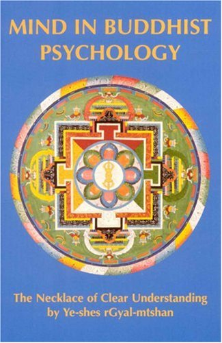 9780913546062: Mind in Buddhist Psychology: Necklace of Clear Understanding by Yeshe Gyaltsen (Tibetan Translation Series)