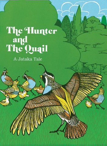 9780913546307: The hunter and the quail (Tales of the Buddha)