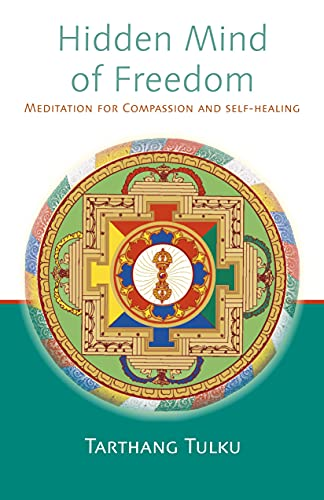 9780913546833: Hidden Mind of Freedom: Meditation for Compassion and Self-Healing