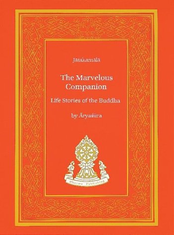 The Marvelous Companion: Life Stories of the: Aryasura