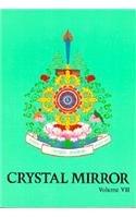 Crystal Mirror, Vol. 7: Tarthang Tulku