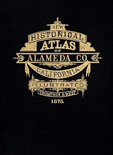 Historical Atlas Map of Alameda County: Thompson & West