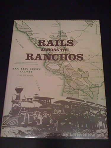 Rails Across the Ranchos: Loren Nicholson