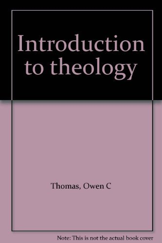 Introduction to Theology: Thomas, Owen C., Nice, tight usable copy,