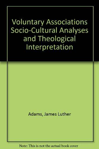 9780913552353: Voluntary Associations Socio-Cultural Analyses and Theological Interpretation