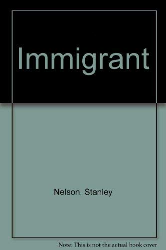 Immigrant: Stanley Nelson
