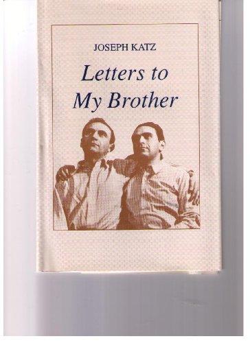 Letters to My Brother: Katz, Joseph