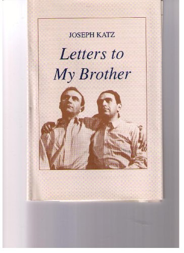 Letters to My Brother (0913559474) by Joseph Katz