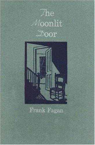 The Moonlit Door: Frank Fagan