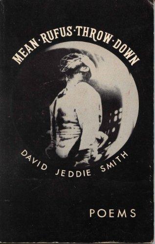 Mean Rufus Throw Down: Smith, David Jeddie (Dave)