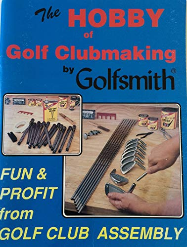 9780913563021: Hobby of Golf Clubmaking