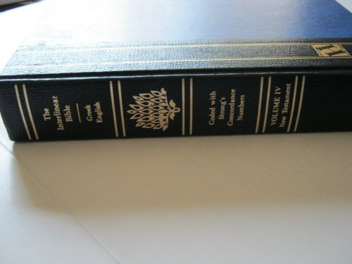 The Interlinear Bible, Greek-English New Testament: Green, Jay P.,