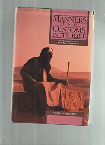 9780913573761: Manners and customs in the Bible