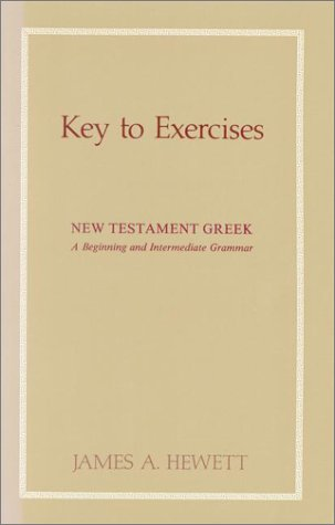 9780913573839: New Testament Greek: A Beginning and Intermediate Grammar-Key to Exercises
