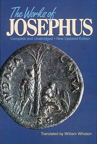The Works of Josephus: Complete and Unabridged,: Flavius Josephus, Translated
