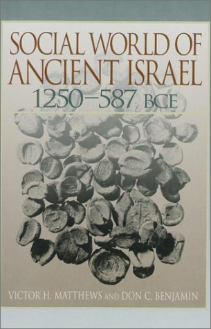 9780913573891: The Social World of Ancient Israel: 1250-587 BCE