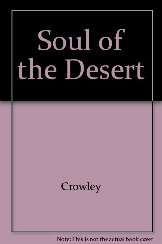 Soul of the Desert (0913576085) by Aleister Crowley