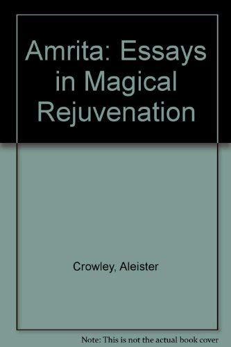 9780913576182: Amrita: Essays in Magical Rejuvenation