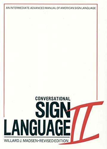 9780913580004: Conversational Sign Language II: An Intermediate Advanced Manual