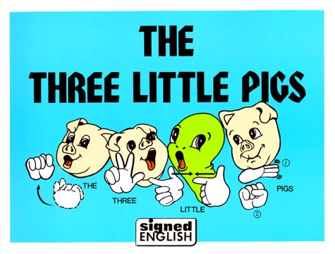 9780913580097: The Three Little Pigs (Signed English)