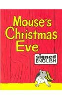 9780913580288: Mouse's Christmas Eve (Signed English)
