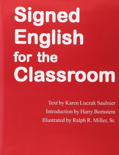 9780913580370: Signed English For the Classroom
