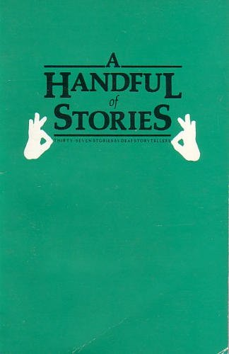 9780913580776: Handful of Stories: Thirty-Seven Stories by Deaf Storytellers