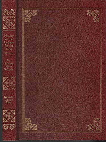 9780913580899: History of the College for the Deaf, 1857-1907
