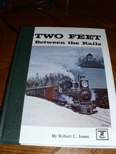 9780913582176: Two Feet Between the Rails the Early Years Vol. I