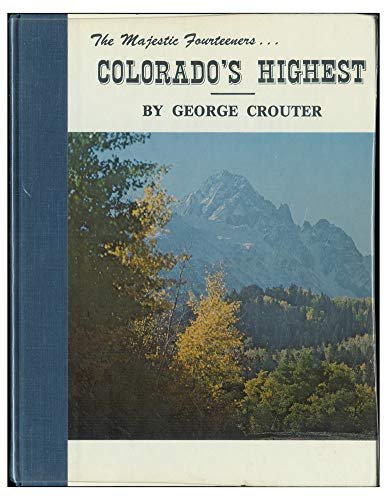 Colorado's Highest: The Majestic Fourteeners
