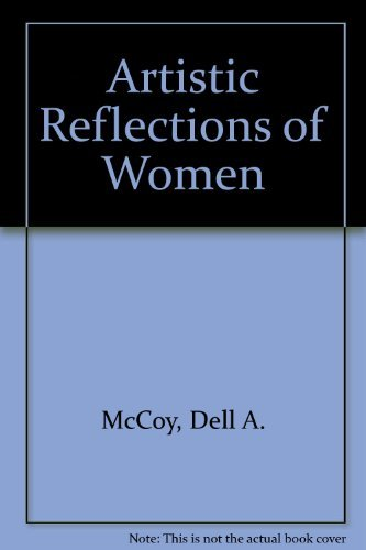 9780913582411: Artistic Reflections of Women