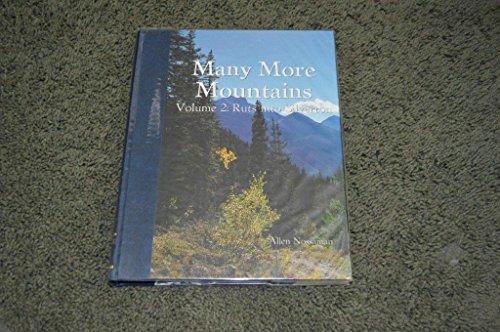 Many More Mountains: Ruts into Silverton -: Nossaman, Allen