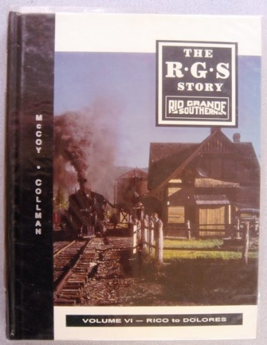 The R.G.S. Story Volume VI : Rico to Delores: Collman /McCoy / Graves