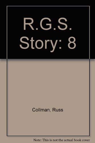 Rio Grande Southern: Over the Bridges. Dolores to Mancos (The R.G.S. Story, Vol. 8): Russ Collman, ...