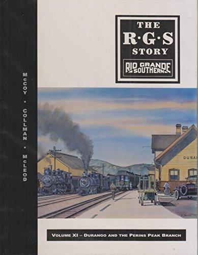 THE R. G. S. STORY. RIO GRANDE: Dell A. McCoy;