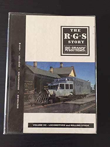 The R G S Story: Rio Grande: McCoy, Collman, Ehrenberger