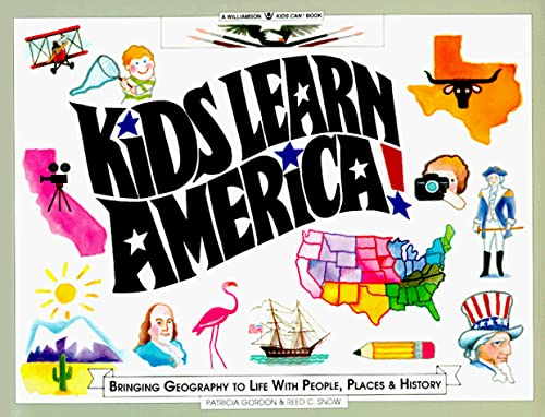 9780913589588: Kids Learn America: Bringing Geography to Life With People, Places, and History
