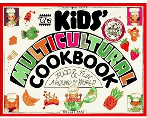 9780913589915: The Kids' Multicultural Cookbook: Food & Fun Around the World (Williamson Kids Can! Series)