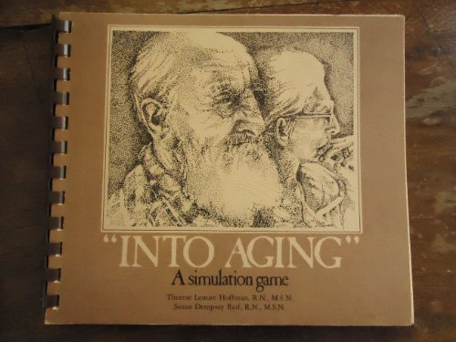 9780913590522: Into Aging: A Simulation Game