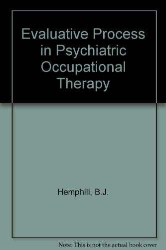 9780913590805: Evaluative Process in Psychiatric Occupational Therapy