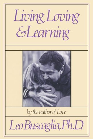 9780913590881: Living, Loving and Learning