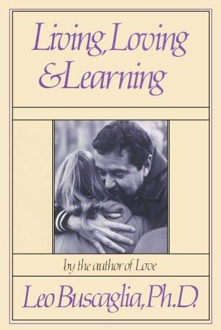 9780913590881: Living, Loving & Learning