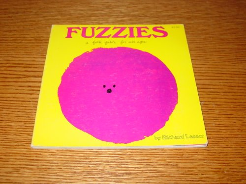 Fuzzies a Folk Fable for All Ages: Richard Lessor