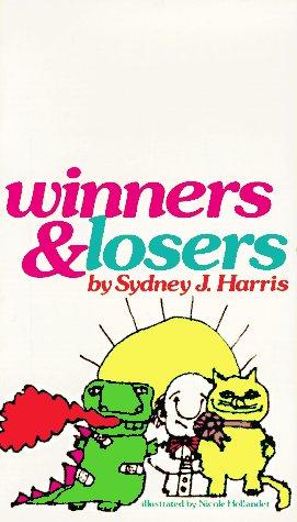 WINNERS & LOSERS: Harris, Sydney J.