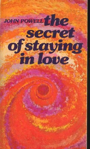 The Secret of Staying in Love (0913592293) by John Powell