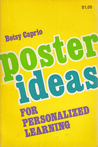 Poster Ideas for Personalized Learning: Caprio, Betsy