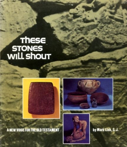 9780913592533: These stones will shout: A new voice for the Old Testament