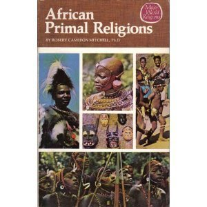 9780913592977: African Primal Religions (Major World Religions)