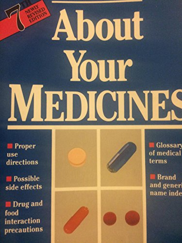 About Your Medicines: Newly Revised 6th Edition: United States Pharmacopeial